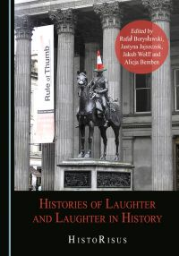 Histories of Laughter and Laughter in History. HistoRisus