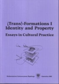 Trans-Formations 1: Identity and Property