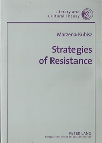 Strategies of Resistance. Body, Identity and Representation in Western Culture